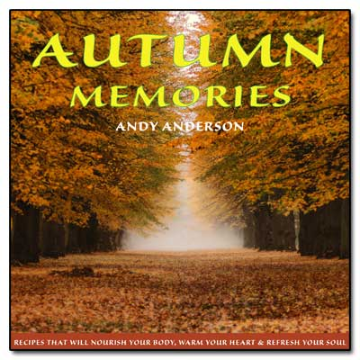 Autumn Memories Cookbook cover real andy by andy anderson